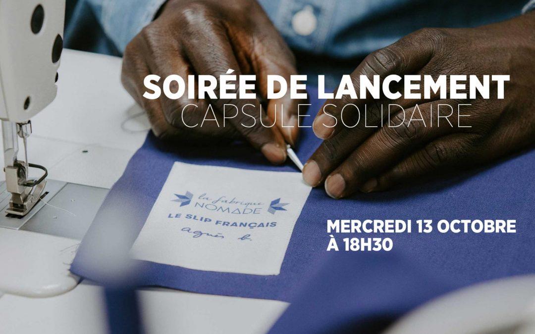SOIRÉE DE LANCEMENT DE LA CAPSULE SOLIDAIRE
